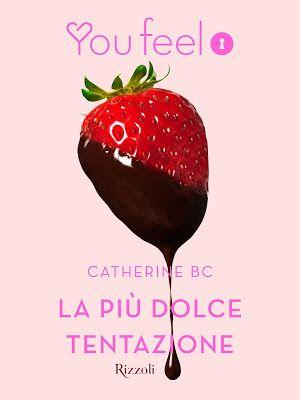 Erotismo romantico al cioccolato. http://pupottina.blogspot.it/2015/10/la-piu-dolce-tentazione-di-catherine-bc.html