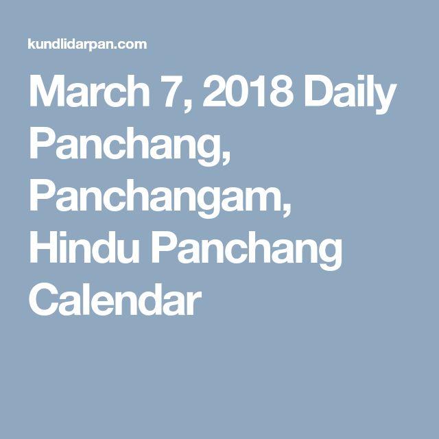 March 7, 2018 Daily Panchang, Panchangam, Hindu Panchang Calendar