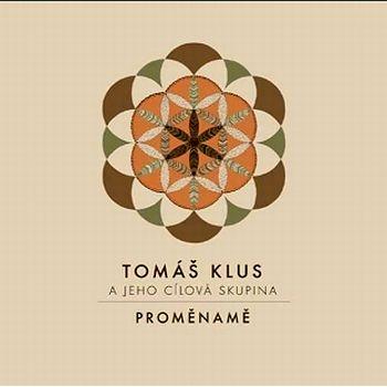 Čtvrté řadové album českého zpěváka Tomáše Kluse na CD Proměnamě z roku 2014.