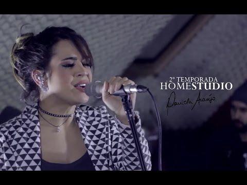Daniela Araújo feat DJ Max - Salmo 84 | #HomeStudio (2ª temporada)