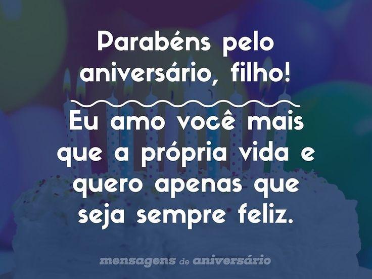 Parabéns pelo aniversário, filho! Eu amo você mais que a própria vida e quero apenas que seja sempre feliz. (...) https://www.mensagemaniversario.com.br/parabens-pelo-aniversario-filho/