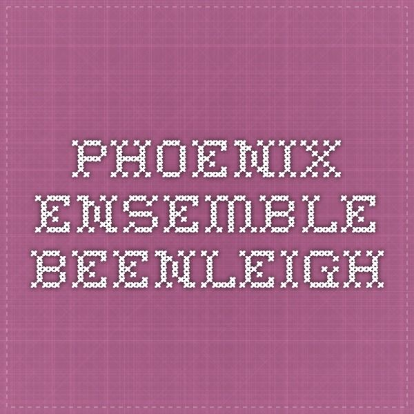 Phoenix Ensemble - Beenleigh