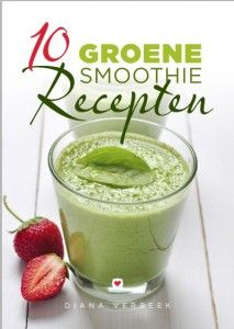 10 Groene smoothie recepten en andere gezonde maaltijden