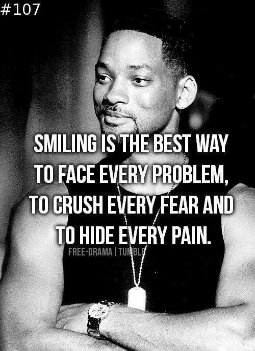 SMILE~~~~~~~~~will smith, celebrity, actor, quotes, sayings, smiling, problems