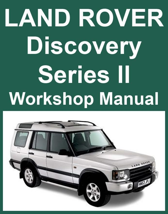 LAND ROVER Discovery 2 1999-2004 Workshop Manual