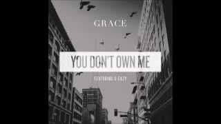 you don't own me grace - YouTube
