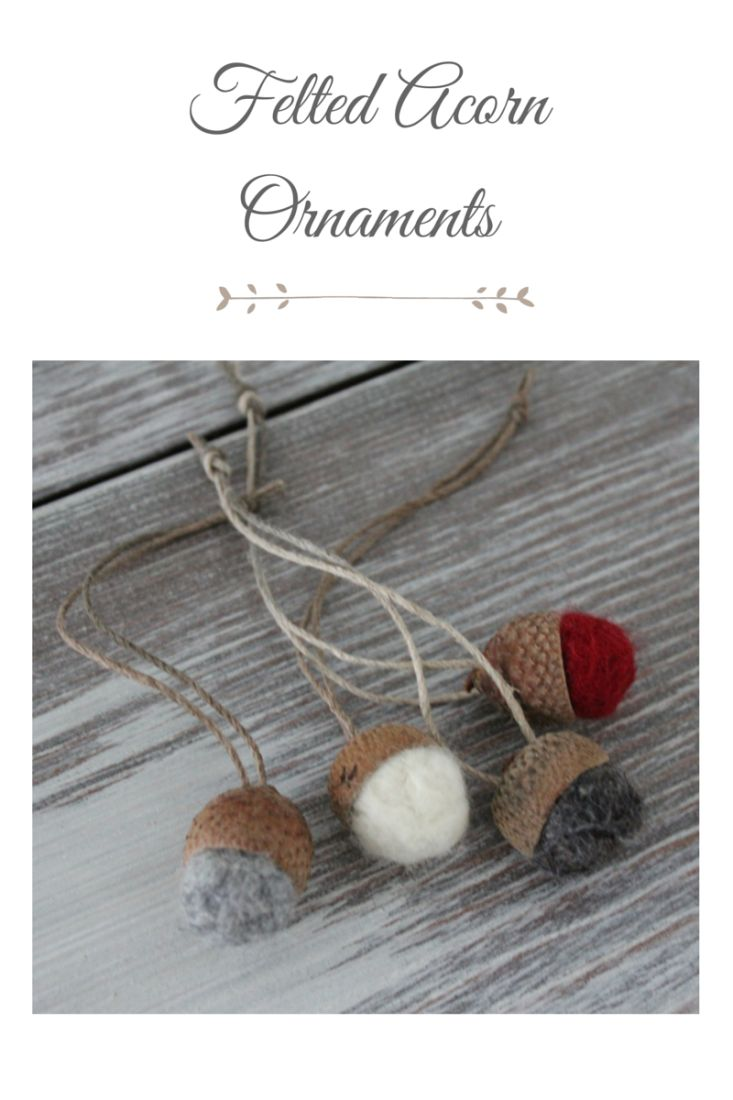 engagement ring designs Felted Acorn Ornaments  making it in the mountains
