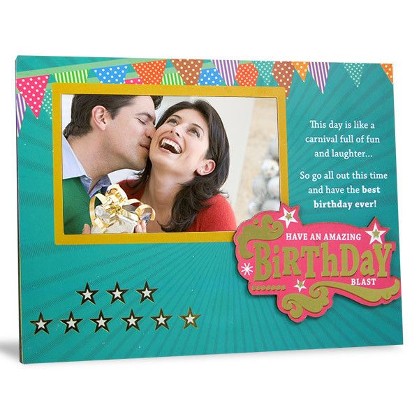 Have An Amazing Birthday Photo Frame  This Day Is like a carnival full of fun and laughter…so go all out this time and have the best birthday ever ! Have an amazing Birthday Blast… Shop Now : Rs. 474 : Height : 19 cm X Length : 25 cm X width : 1 cm. https://hallmarkcards.co.in/collections/shop-all/products/send-birthday-photo-frame
