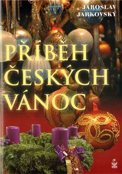Obálka titulu Příběh českých Vánoc