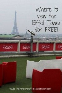Great place to see the Eiffel Tower for FREE!
