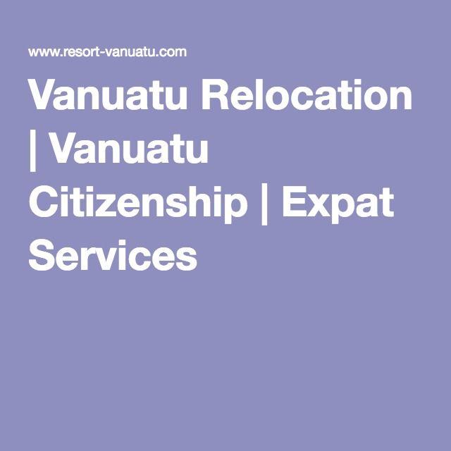 Vanuatu Relocation | Vanuatu Citizenship | Expat Services