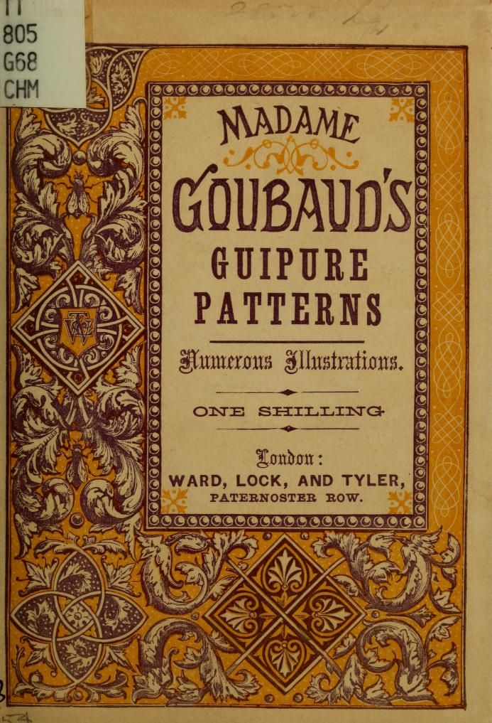 Madame Goubaud's Guipure Patterns