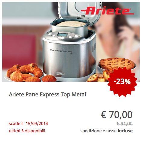Offerta Ariete Pane Express Top Metal