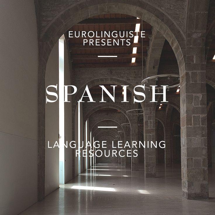 Spanish Language Learning Resources   Eurolinguiste