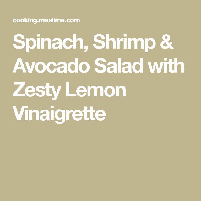 Spinach, Shrimp & Avocado Salad with Zesty Lemon Vinaigrette