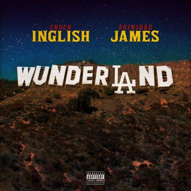 Chuck Inglish  WunderLAnd feat. Trinidad James (iTunes  CDQ)