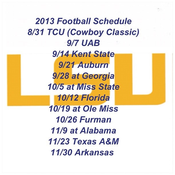 2013 football schedule Dang. Ole Miss is playing LSU on our wedding day!!