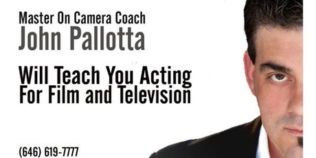 You are inspired by the power of acting. You understand the critical relationship between the actor, the story, and the camera, and how it shapes an audience's reaction to a feature film, TV, or web series. You are ready for relentless self-discovery, and to take the necessary steps on your journey. You possess the commitment to hone your most valuable instrument – YOU. You are an actor.    When you're ready, visit us at the link below.    https://www.eventbrite.com/o/master-acting-coach-john-pallotta-7911774439    Visit us online at www.johnpallottastudio.com or call 646.619.7777