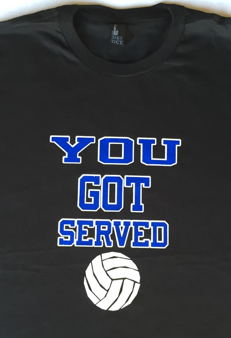 You Got Served Volleyball T-Shirt