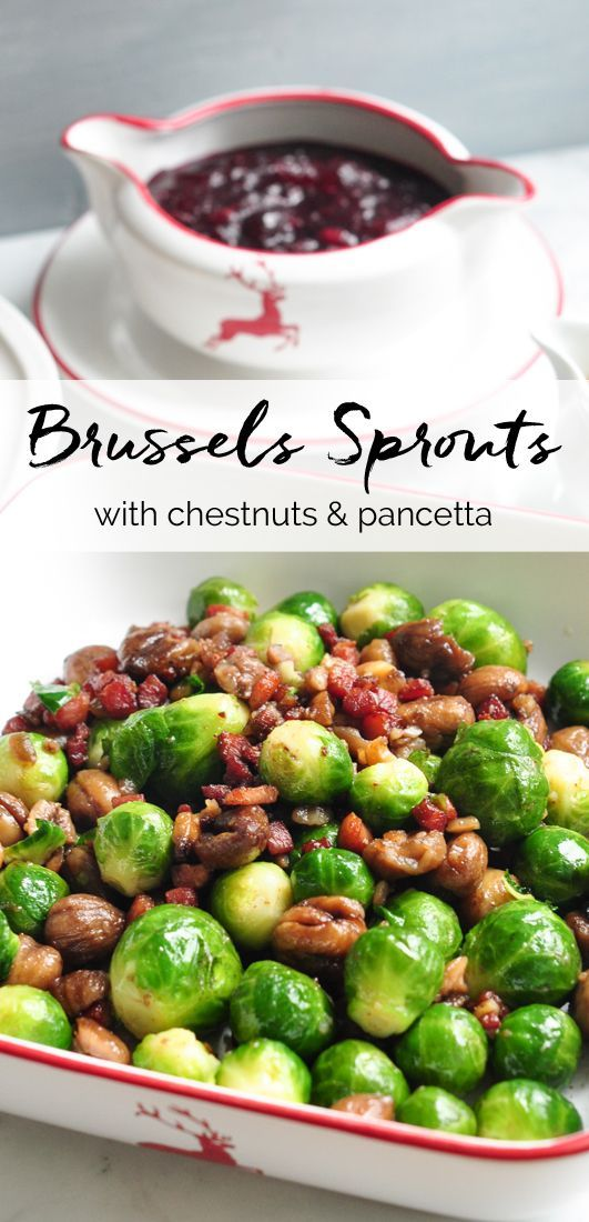 Brussels Sprouts with Chestnuts & Pancetta. Adapted from Nigella Lawson | eatlittlebird.com