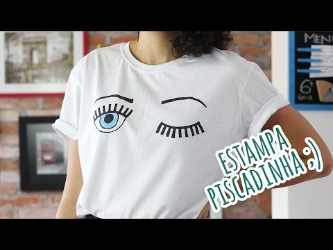 Tutorial: camiseta com estampa de cílios - Moda Custom