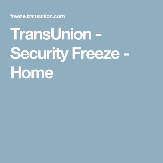 Transunion Security Freeze Home Credit Freeze Frozen