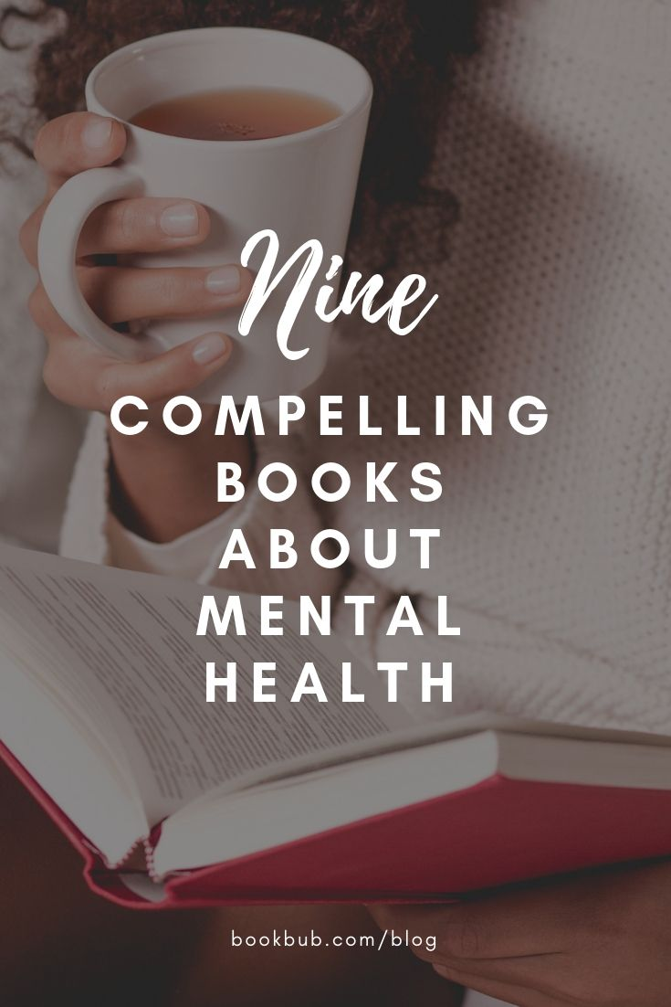 9 Insightful Books About Mental Health In 2018 Nonfiction Books