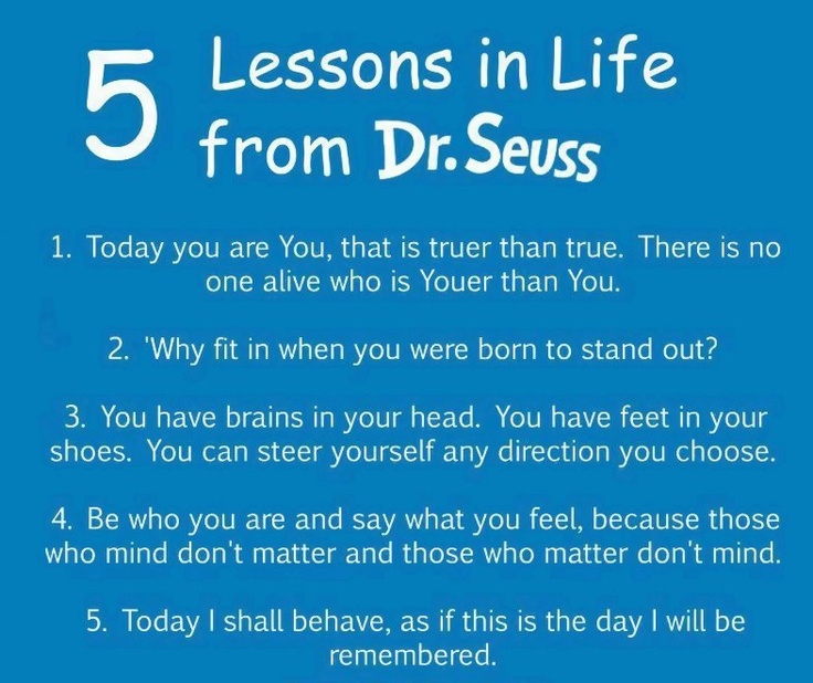 5 Life Lessons #drseuss #life #quotes #motivation #inspiration