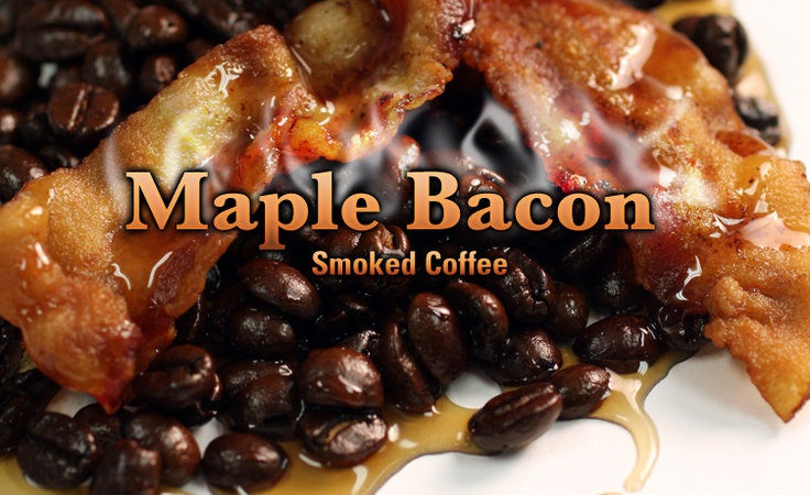 Maple Bacon Smoked Coffee | for the LOVE of coffee | Pinterest