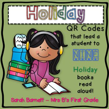 Christmas & Hanukkah Holiday QR Code Listening Center: Download and print a sheet of QR codes for your classroom listening library! Students simply scan the codes with any QR App to watch books read aloud. All QR codes are links to YouTube videos via the website SafeShare.TV. The site enables your students to not see any adds on the sides of the video.