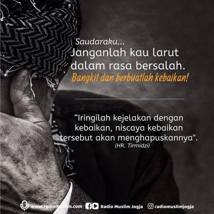 Follow @NasihatSahabatCom http://nasihatsahabat.com #nasihatsahabat #mutiarasunnah #motivasiIslami #petuahulama #hadist #hadits #nasihatulama #fatwaulama #akhlak #akhlaq #sunnah #aqidah #akidah #salafiyah #Muslimah #adabIslami #DakwahSalaf # #ManhajSalaf #Alhaq #Kajiansalaf #dakwahsunnah #Islam #ahlussunnah #sunnah #tauhid #dakwahtauhid #Alquran #kajiansunnah #salafy #iringikejelekandengankebaikan #kebaikanmenghapuskejelekan #janganlarut #rasabersalah #bangkitdanberbuatkebaikan