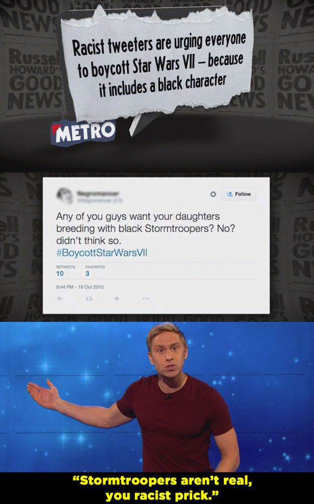 When some people threatened to boycott Star Wars because there was a going to be a black character. | 14 Times Russell Howard Nailed It