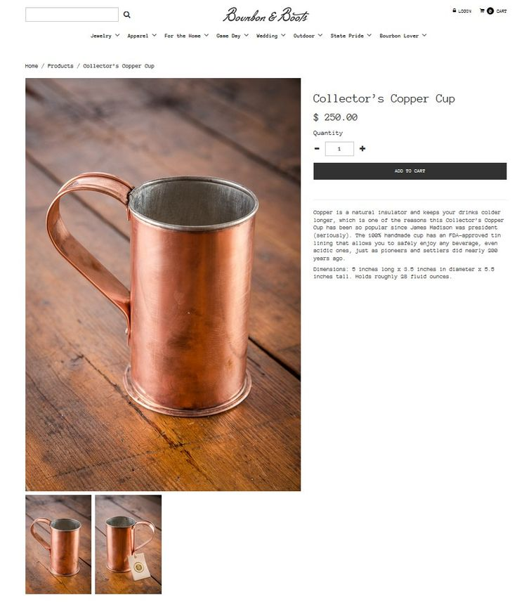 Copper Mug $250 found on Bourbon and Boots site  http://www.bourbonandboots.com/products/collectors-copper-cup
