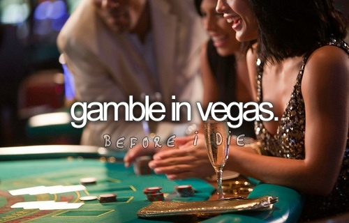 For real gamble...with a lot of money!: Las Vegas, Buckets Lists, Gamble, Vegas Baby, Dos5O5 Milagroshenkel, 21St Birthday, Rollers Coasters, Before I Die, 21 Birthday