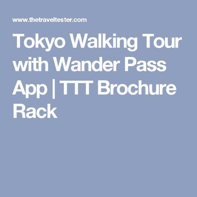 Tokyo Walking Tour with Wander Pass App | TTT Brochure Rack