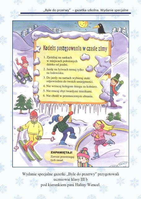 """Gazetka Szkolna """"Byle do przerwy"""": Gazetka nr 3. Wydanie specjalne. Bezpieczne ferie - wesoła zima."""