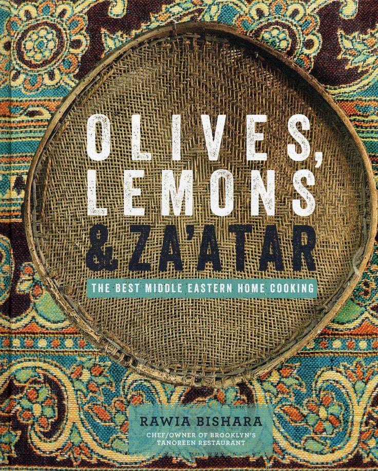 Olives, Lemons & Za'atar: The Best Middle Eastern Home Cooking: Rawia Bishara: 9781906868840: Amazon.com: Books