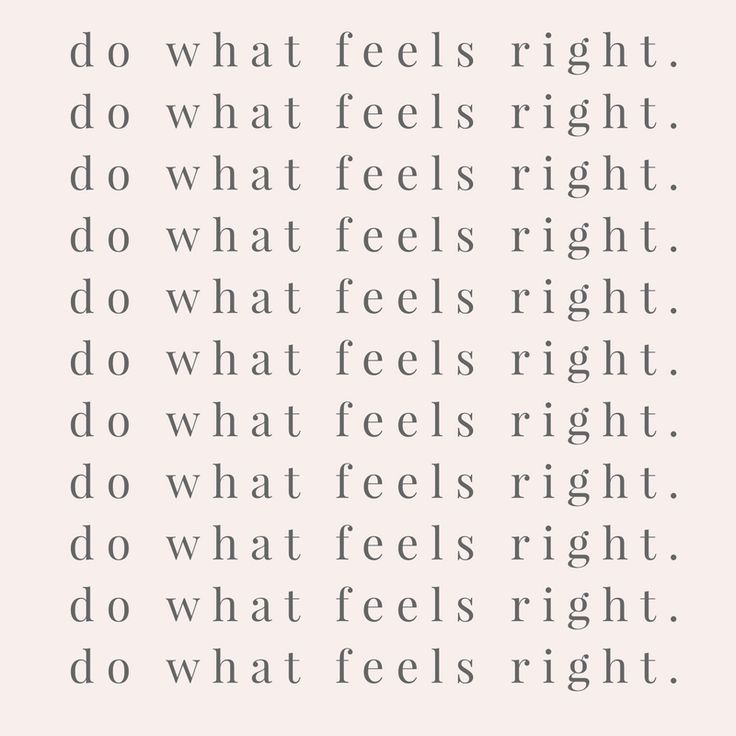 PINK QUOTE - DO WHAT FEELS RIGHT - QUOTES TO LIVE BY