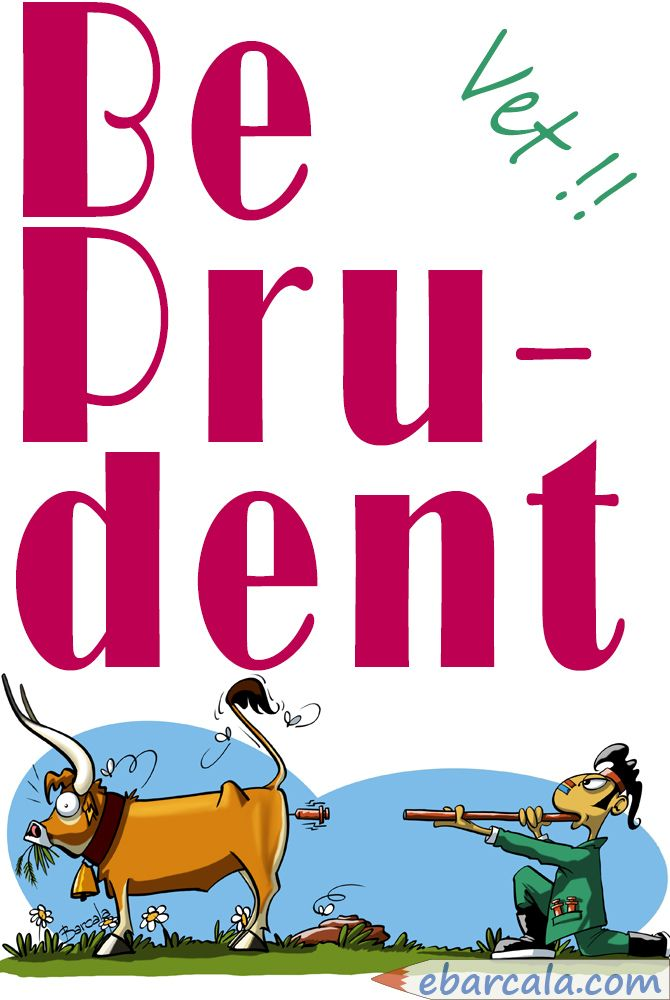 Veterinary!!: Be prudent!! (And be carefully)