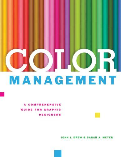 25 best graphic design books libros diseo grfico images on color management a comprehensive guide for graphic designers by john t drew http fandeluxe Image collections