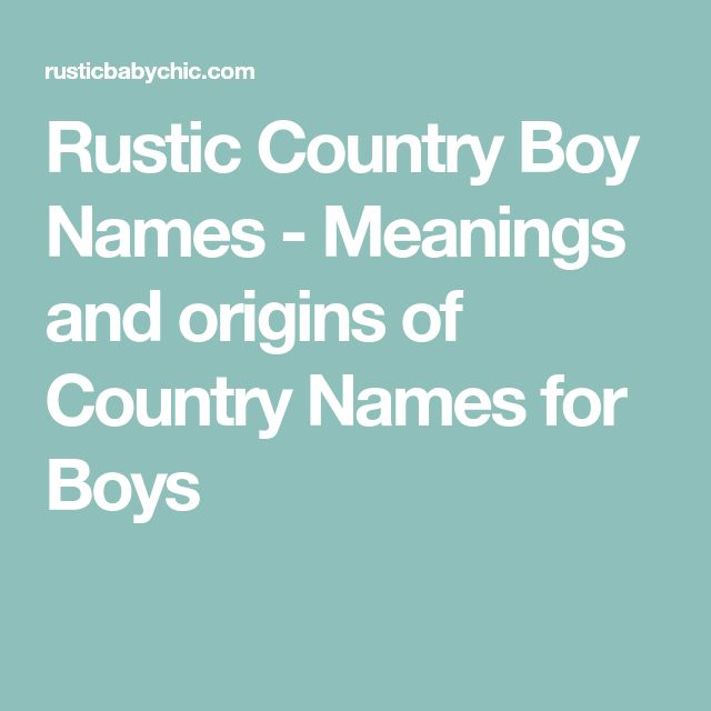 Rustic Country Boy Names