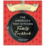 The America's Test Kitchen Family Cookbook, Heavy-Duty Revised Edition (Ring-bound)By America's Test Kitchen
