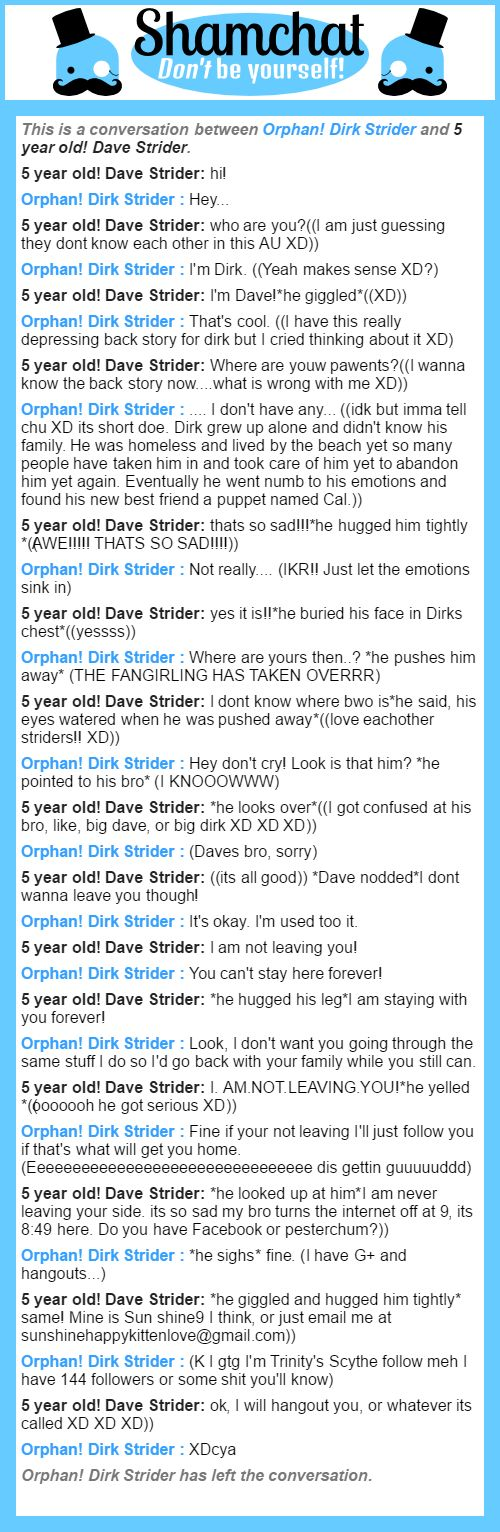 A conversation between 5 year old! Dave Strider and Orphan! Dirk Strider