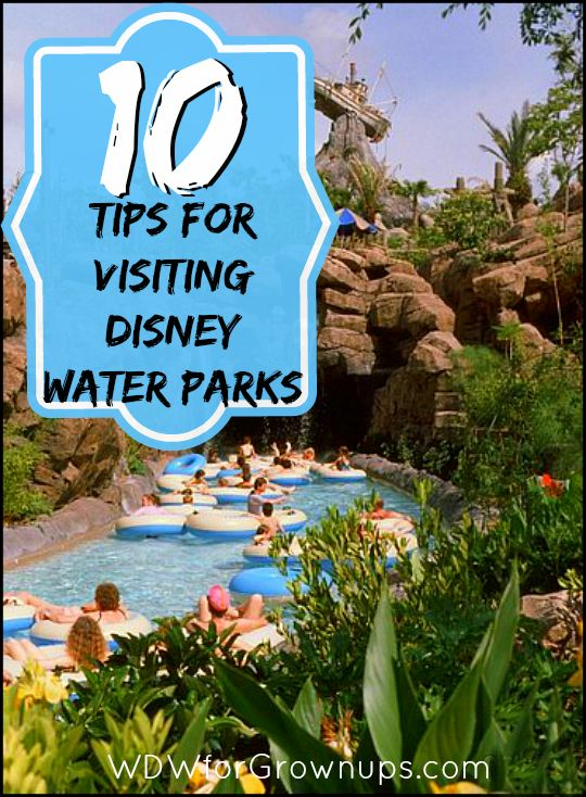 10 Tips For Visiting Disney Water Parks
