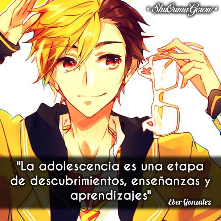 La adolescencia #ShuOumaGcrow #Anime #Frases_anime #frases
