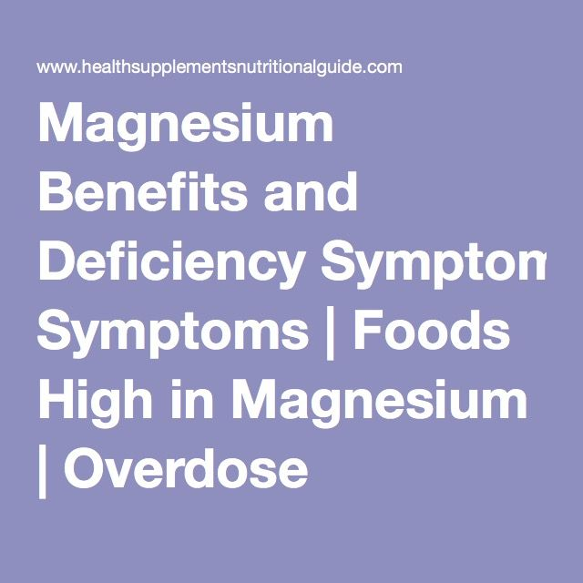 Magnesium Benefits and Deficiency Symptoms | Foods High in Magnesium | Overdose Symptoms
