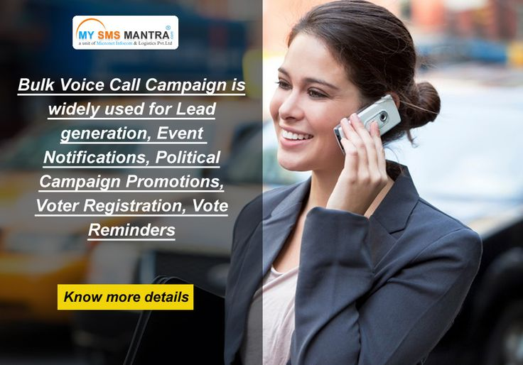 Bulk Voice Call Campaign is widely used for Lead generation, Event Notifications, Political Campaign Promotions, Voter Registration, Vote Reminders. Know more details visit : http://www.mysmsmantra.com/