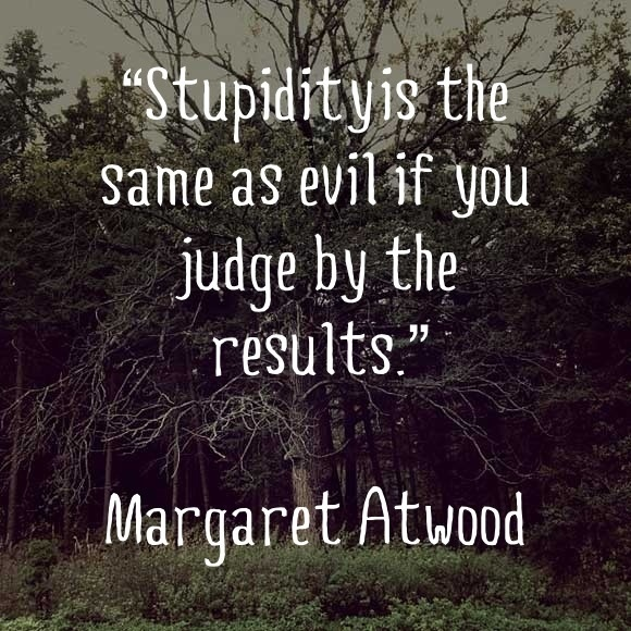 Margaret Atwood - she's quickly become one of my favorite authors.