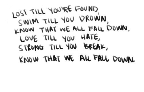 I love this song! All Fall Down by OneRepublic