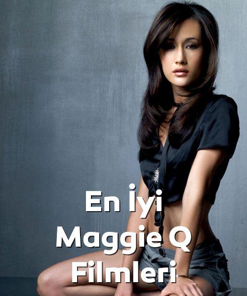 En iyi Maggie Q filmleri